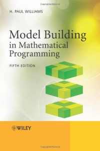 model-building-in-mathematical-programming