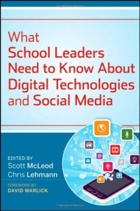 what-school-leaders-need-to-know-about-digital-technologies-and-social-media