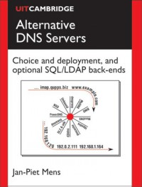 alternative-dns-servers-choice-and-deployment-and-optional-sql-ldap-back-ends