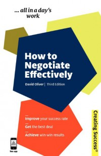 how-to-negotiate-effectively-improve-your-success-rate-get-the-best-deal-achieve-win-win-results-creating-success