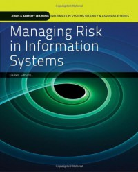 managing-risk-in-information-systems-information-systems-security-assurance-series