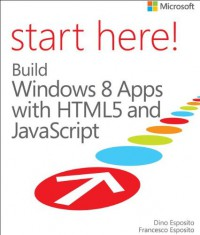 start-here-build-windows-8-apps-with-html5-and-javascript