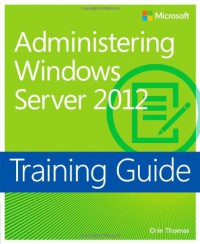 training-guide-administering-windows-server-2012