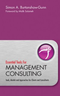 essential-tools-for-management-consulting-tools-models-and-approaches-for-clients-and-consultants