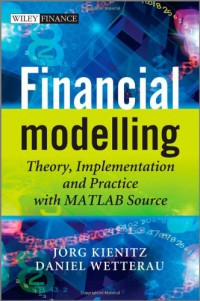 financial-modelling-theory-implementation-and-practice-with-matlab-source-the-wiley-finance-series