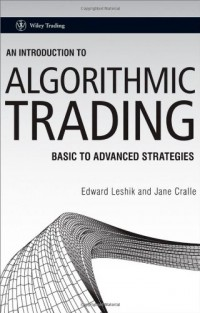 an-introduction-to-algorithmic-trading-basic-to-advanced-strategies-wiley-trading
