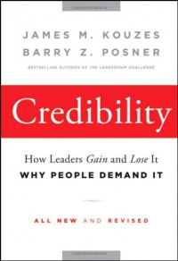 credibility-how-leaders-gain-and-lose-it-why-people-demand-it