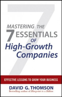 mastering-the-7-essentials-of-high-growth-companies-effective-lessons-to-grow-your-business