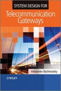 system-design-for-telecommunication-gateways