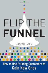 flip-the-funnel-how-to-use-existing-customers-to-gain-new-ones