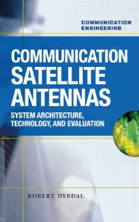 communication-satellite-antennas-system-architecture-technology-and-evaluation