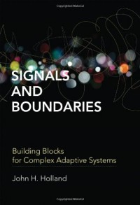 signals-and-boundaries-building-blocks-for-complex-adaptive-systems