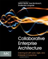 collaborative-enterprise-architecture-enriching-ea-with-lean-agile-and-enterprise-2-0-practices