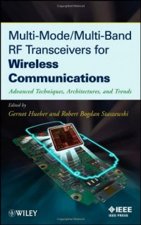 multi-mode-multi-band-rf-transceivers-for-wireless-communications-advanced-techniques-architectures-and-trends