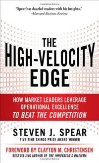 the-high-velocity-edge-how-market-leaders-leverage-operational-excellence-to-beat-the-competition