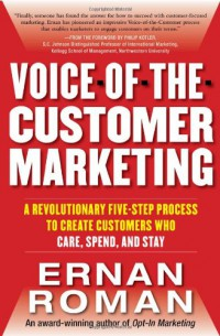 voice-of-the-customer-marketing-a-revolutionary-5-step-process-to-create-customers-who-care-spend-and-stay