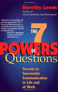 the-7-powers-of-questions-secrets-to-successful-communication-in-life-and-at-work