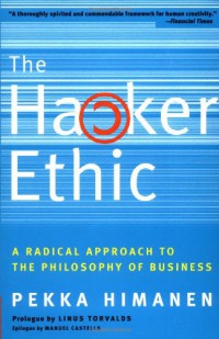 the-hacker-ethic-a-radical-approach-to-the-philosophy-of-business