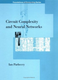 circuit-complexity-and-neural-networks-foundations-of-computing