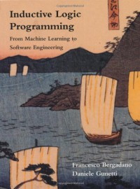 inductive-logic-programming-from-machine-learning-to-software-engineering-logic-programming