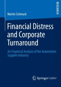 financial-distress-and-corporate-turnaround-an-empirical-analysis-of-the-automotive-supplier-industry