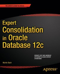 expert-consolidation-in-oracle-database-12c