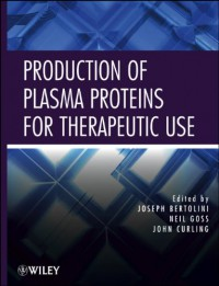 production-of-plasma-proteins-for-therapeutic-use