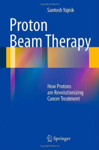 proton-beam-therapy-how-protons-are-revolutionizing-cancer-treatment