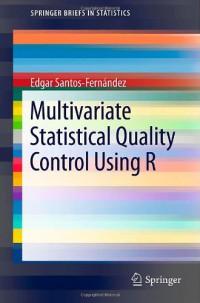 multivariate-statistical-quality-control-using-r-springerbriefs-in-statistics