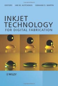 inkjet-technology-for-digital-fabrication