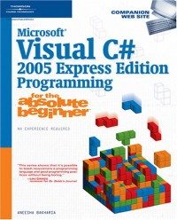 microsoft-visual-c-2005-express-edition-programming-for-the-absolute-beginner