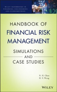 handbook-of-financial-risk-management-simulations-and-case-studies