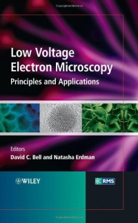 low-voltage-electron-microscopy-principles-and-applications-rms-royal-microscopical-society