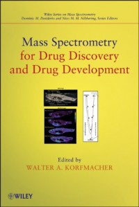 mass-spectrometry-for-drug-discovery-and-drug-development-wiley-series-on-mass-spectrometry