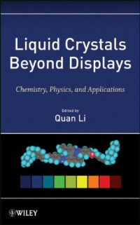 liquid-crystals-beyond-displays-chemistry-physics-and-applications
