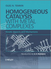 homogeneous-catalysis-with-metal-complexes-kinetic-aspects-and-mechanisms