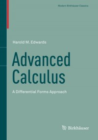 advanced-calculus-a-differential-forms-approach-modern-birkhuser-classics