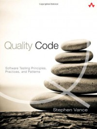 quality-code-software-testing-principles-practices-and-patterns