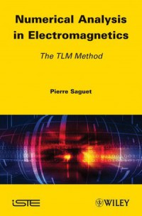 numerical-analysis-in-electromagnetics-the-tlm-method-iste