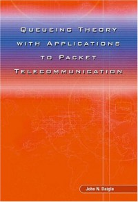 queueing-theory-with-applications-to-packet-telecommunication