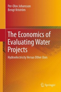 the-economics-of-evaluating-water-projects-hydroelectricity-versus-other-uses