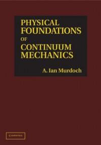 physical-foundations-of-continuum-mechanics