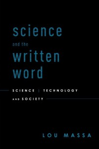 science-and-the-written-word-science-technology-and-society