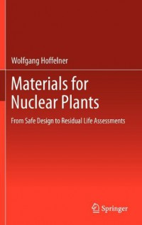 materials-for-nuclear-plants-from-safe-design-to-residual-life-assessments