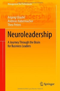 neuroleadership-a-journey-through-the-brain-for-business-leaders-management-for-professionals