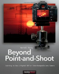 beyond-point-and-shoot-learning-to-use-a-digital-slr-or-interchangeable-lens-camera