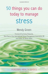 50-things-you-can-do-today-to-manage-stress-personal-health-guides