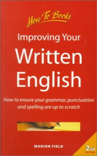 improving-your-written-english-how-to-ensure-your-grammar-punctuation-and-spelling-are-up-to-scratch