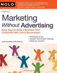 marketing-without-advertising-easy-ways-to-build-a-business-your-customers-will-love-and-recommend