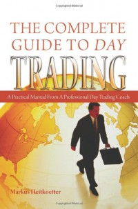 the-complete-guide-to-day-trading-a-practical-manual-from-a-professional-day-trading-coach